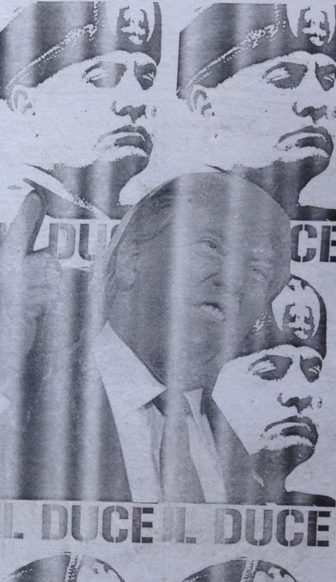 A anti-Trump poster seen in the Ninth Ward likens the president-elect to Mussolini, Hitler's Italian counterpart.